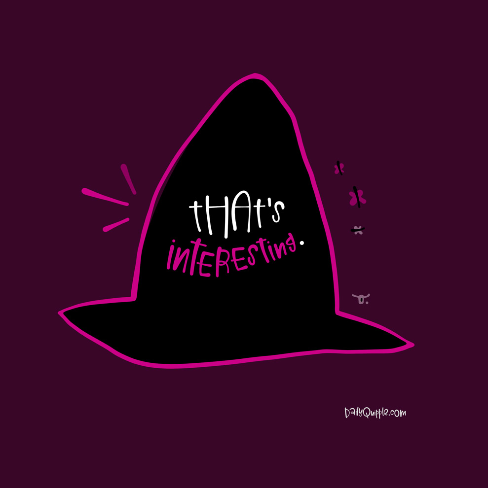 Absolutely Bewitching! | The Daily Quipple