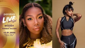 Pandora LIVE to feature Brandy and Summer Walker - Sounds of Soul