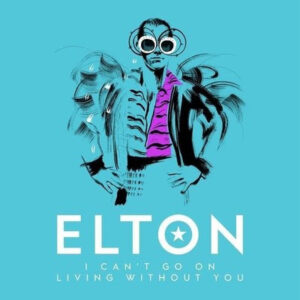 elton john i can't go on living without you
