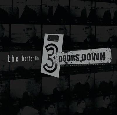 "3 Doors Down ""The Better Life"""