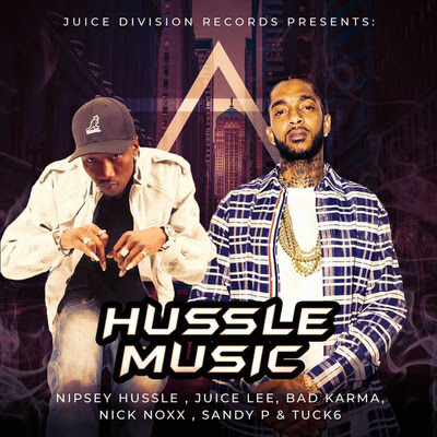 Juice Division Records Releases New Nipsey Hussle Tracks