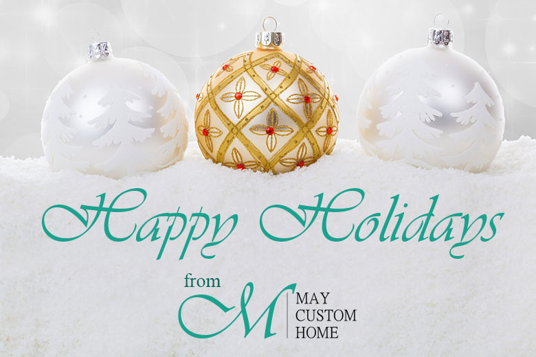 Happy Holidays from May Custom Home | Tampa, FL