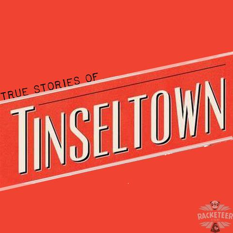 True Stories of Tinseltown