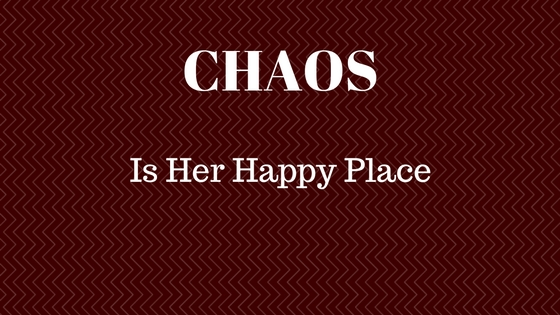 CHAOS – Is Her Happy Place