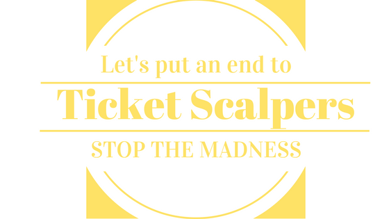 Concert Ticket Scalping – Stop the Madness!