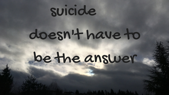 Suicide Does Not Have to be an Option