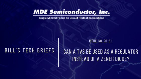 Can a TVS be used as a regulator instead of a Zener Diode?