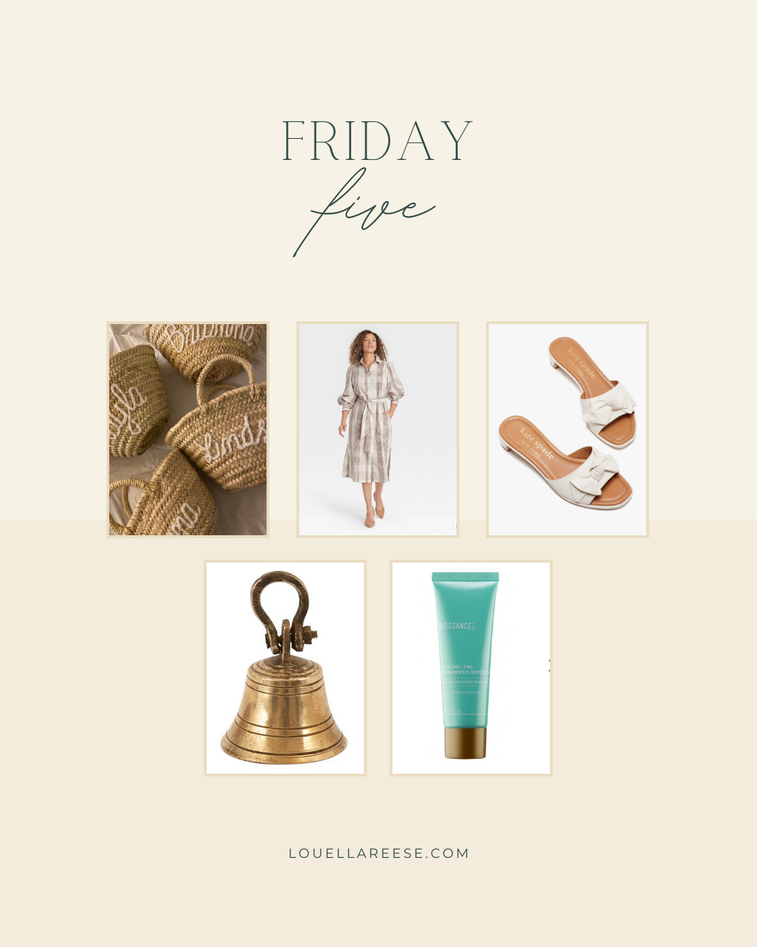 Louella Reese Friday Five No. 10 - Top 5 Products