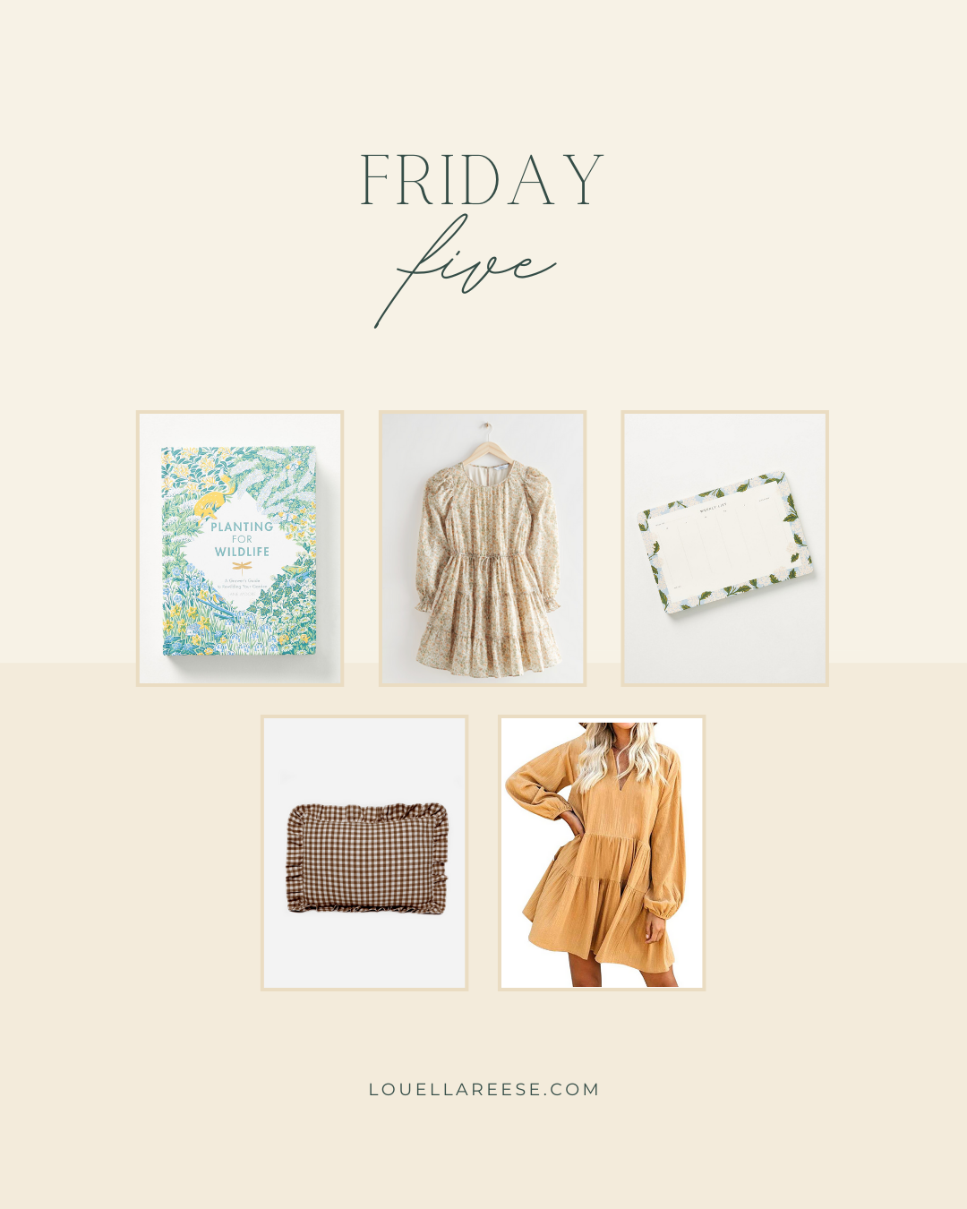 Louella Reese Friday Five, lifestyle | Louella Reese