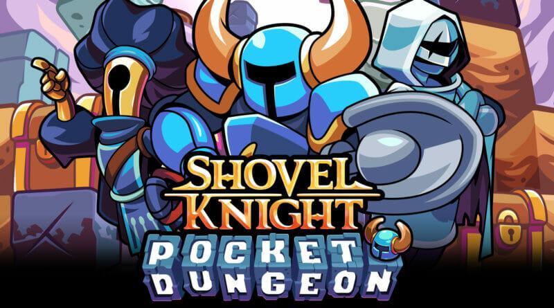 Shovel Knight: Pocket Dungeon Nintendo Switch Indie World Showcase 2021 The Nerdy Basement