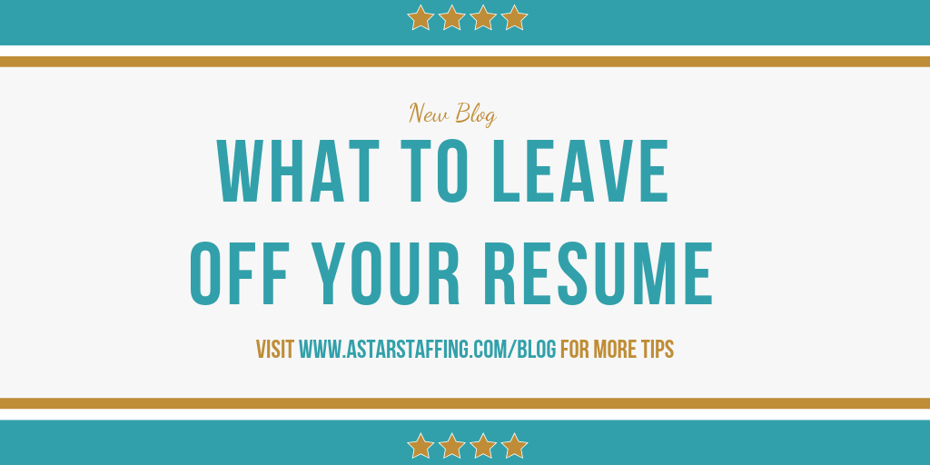 What to leave off your resume