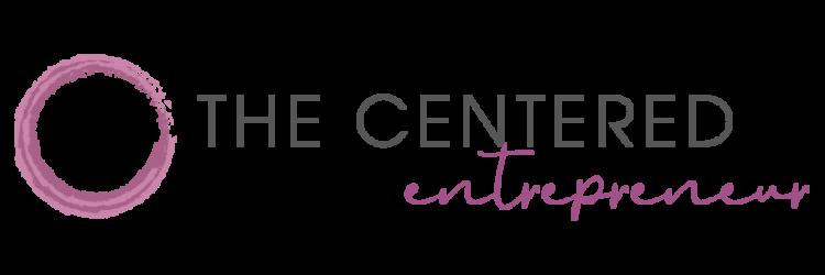 The Centered Entrepreneur