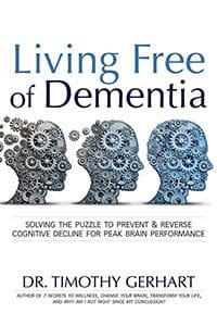 Living Free of Dementia: Natural Solutions to Living Free of Anxiety, Depression and Sleep Problems @ Renovare Wellness