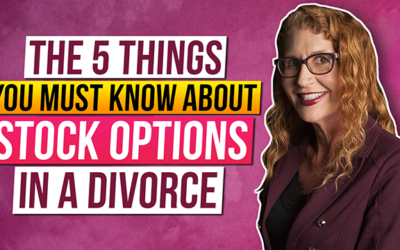 The 5 Things You MUST Know About Stock Options in Your Divorce