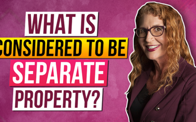 What is considered to be Separate Property?