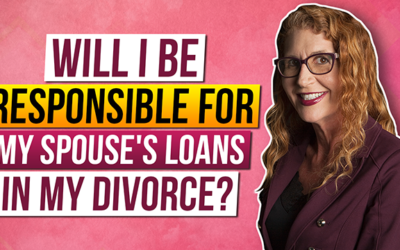 Will I be Responsible for My Spouse's Loans During my Divorce?