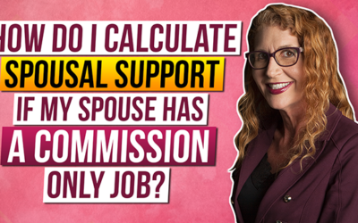 How do I calculate Spousal Support if my spouse has a commission only job?