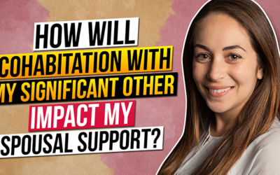 How will cohabitation with my significant other impact my Spousal Support?