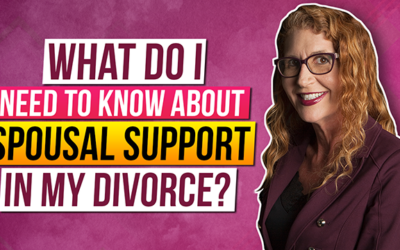 What do I need to know about Spousal Support in my Divorce?