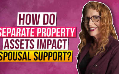 How do Separate Property Assets impact Spousal Support?
