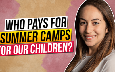 Who pays for Summer Camps for our children?