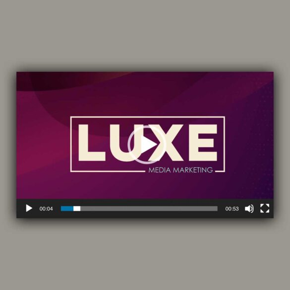 LUXE Video Campaign