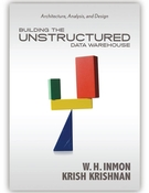 Building the Unstructured Data Warehouse