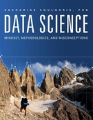 Data Science Mindset, Methodologies, and Misconceptions
