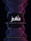 Julia for Machine Learning