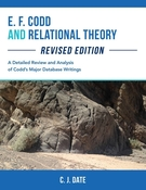 E. F. Codd and Relational Theory, Revised Edition