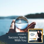 Episode 1 GRY Podcast Success Starts with You with Host Heather Crider