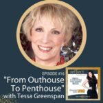 Episode #16 From Outhouse to Penthouse With Tessa Greenspan on the go reflect yourself podcast with Heather J. Crier