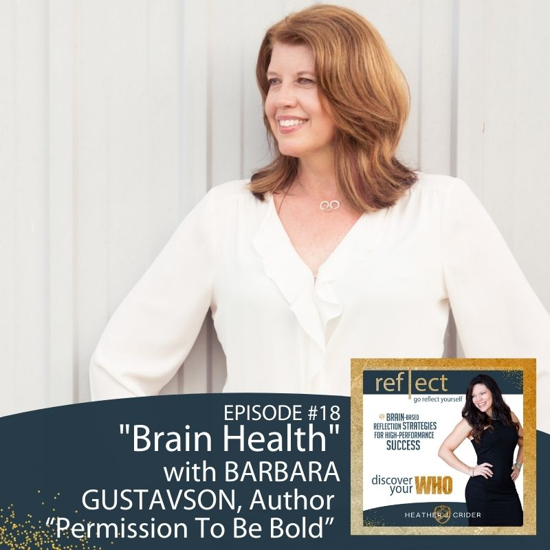 Barbara Gustavson Brain Health on The Go Reflect Yourself Podcast Image