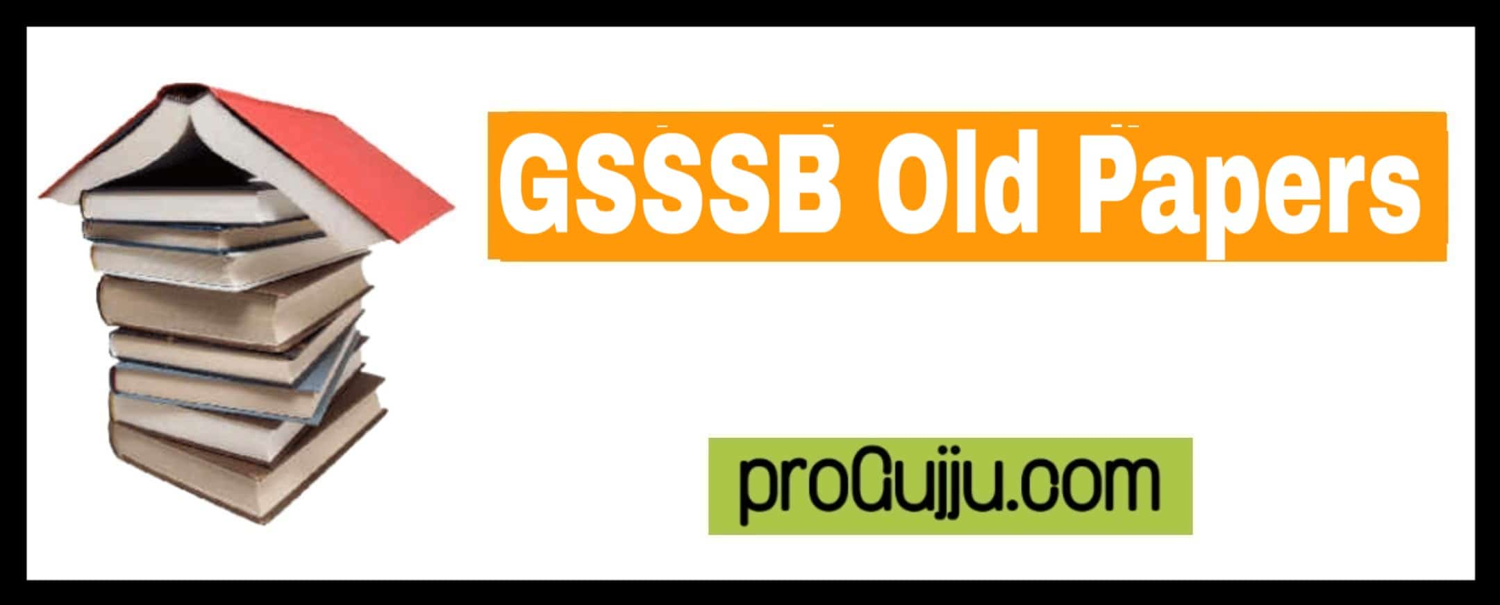 GSSSB Old Papers
