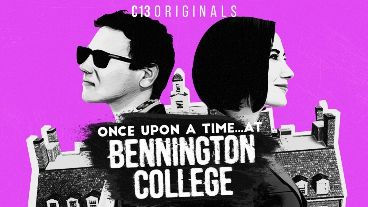 once upon a time at bennington college