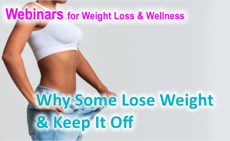 Why Some Lose Weight & Keep It Off