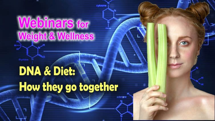 DNA & Diet: How they go together