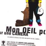 MON OEIL POUR UNE CAMÉRA