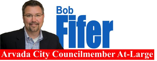 Bob Fifer, Arvada City Councilmember
