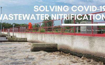 Wastewater Nitrification Amid COVID-19