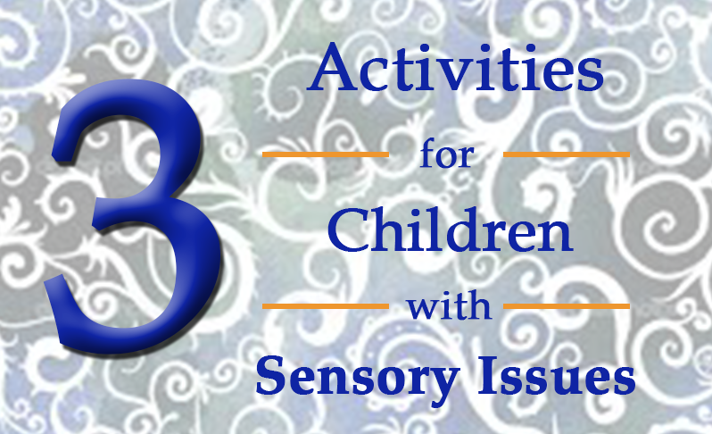 activities for children with sensory issues