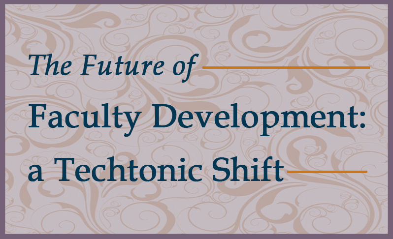 future of faculty development