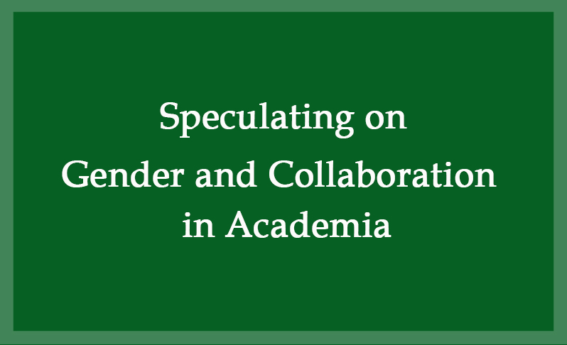 Gender and collaboration in academia