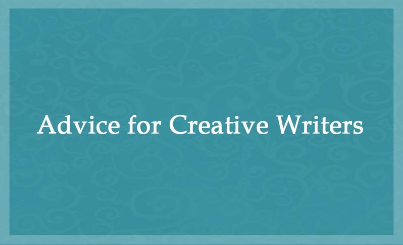 advice for creative writers