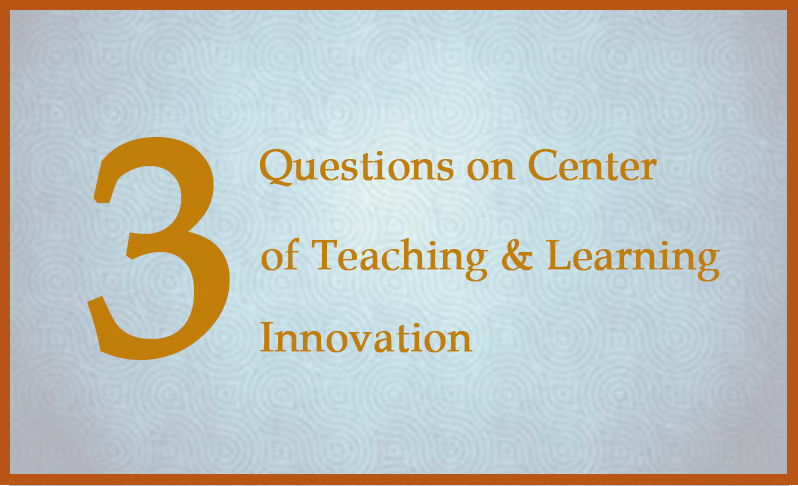 center of teaching and learning innovation