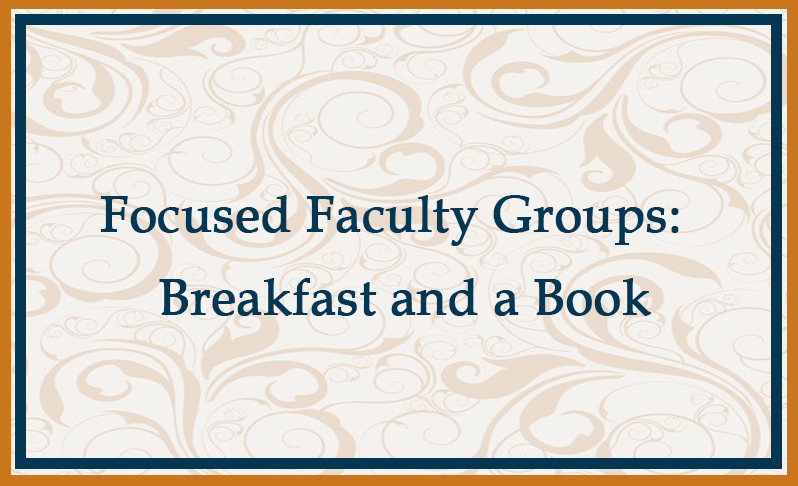 focused faculty groups