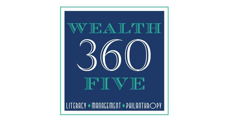Wealth 360 Five