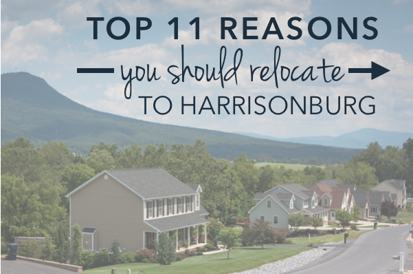 Top 11 Reasons to Relocate to Harrisonburg, Virginia | Harrisonblog