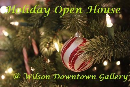 Holiday Open House   Wilson Downtown Gallery   Harrisonburg, VA