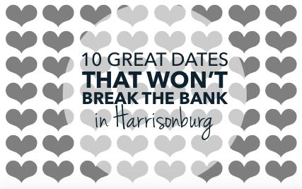 10 great dates that won't break the bank in Harrisonburg